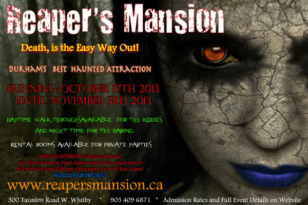 Reapers Mansion Durham Region's Charity Haunted House